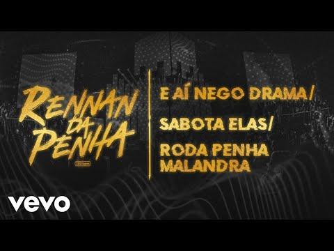 E Aí Nego Drama / Sabota Elas / Roda Penha Malandra (Ao Vivo)
