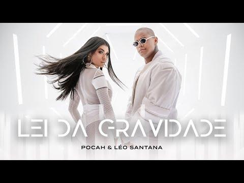 POCAH E LÉO SANTANA - LEI DA GRAVIDADE (CLIPE OFICIAL)