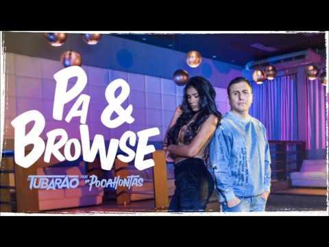 DJ Tubarão Feat Pocah - Pa e Browse (Áudio Oficial)