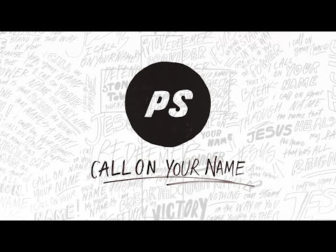 Call On Your Name | Over It All | Planetshakers Official Lyric Video