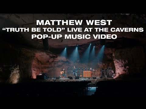 Matthew West - Truth Be Told (Live at the Caverns) Pop-Up Music Video