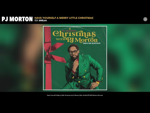 PJ Morton - Have Yourself A Merry Little Christmas (Audio) (feat. Sheléa)