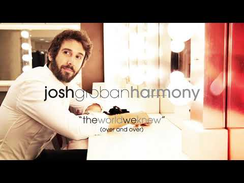 Josh Groban - The World We Knew (Over And Over) [Official Audio]