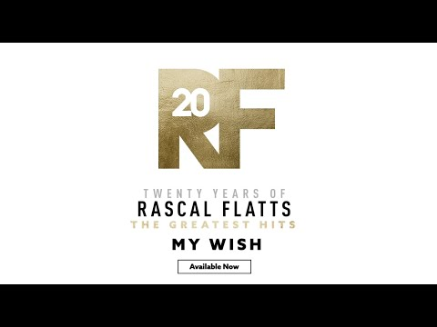"""Rascal Flatts - The Story Behind the Song """"My Wish"""""""
