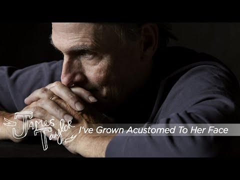 James Taylor - I've Grown Accustomed To Her Face