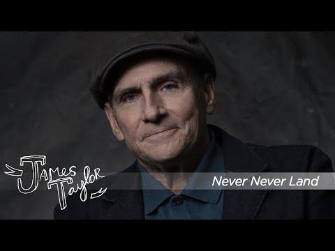 James Taylor - Never Never Land