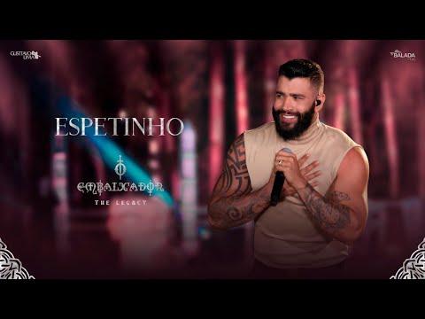 Gusttavo Lima - Espetinho (O Embaixador The Legacy)