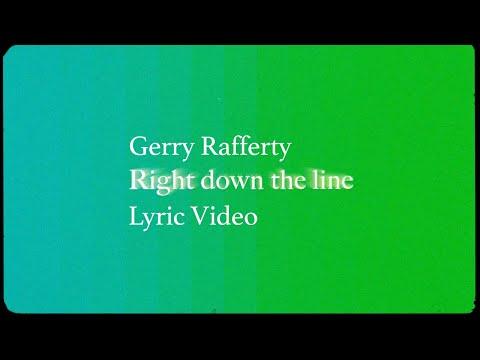 Gerry Rafferty - Right Down the Line (Lyric Video)