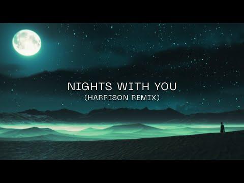 Nicky Romero - Nights With You (Harrison Remix)