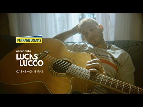 Lucas Lucco & Pernambucanas | Cashback e Paz