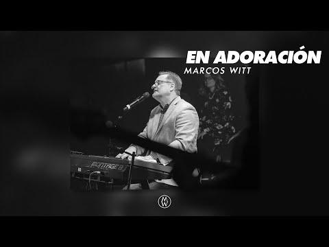 Marcos Witt - En Adoración