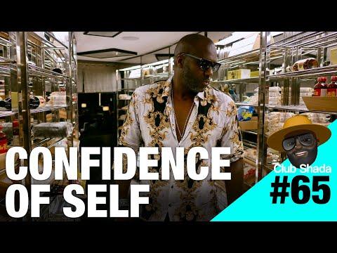 Club shada #65 - Confidence of self