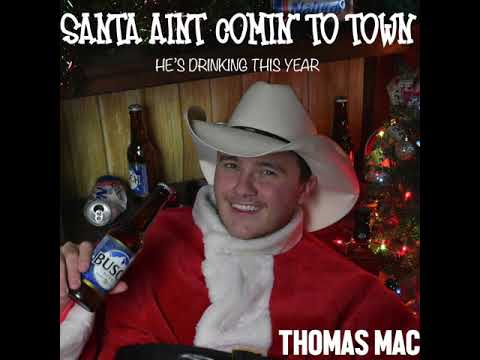 Santa Ain't Coming To Town(He's Drinking This Year)