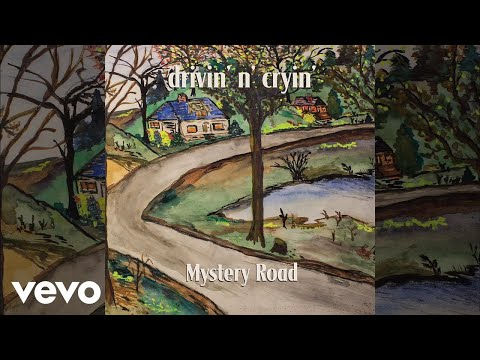 Drivin' N' Cryin' - Mystery Road (Demo)