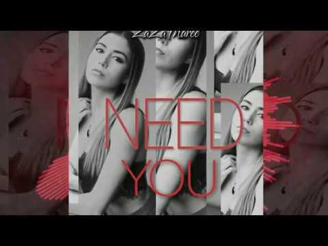ZaZa Maree- Need You