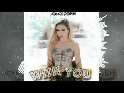 ZaZa Maree- With You (official audio)