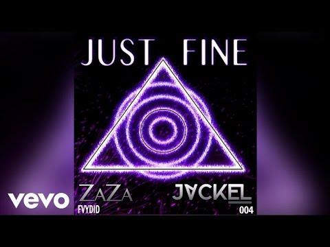 JackEL & ZaZa Maree - Just Fine (Audio)