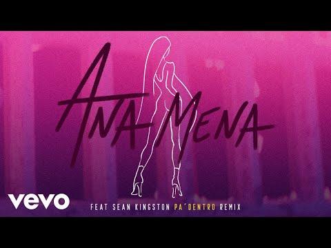 Ana Mena - Pa Dentro (Merca Bae Remix [Audio]) ft. Sean Kingston