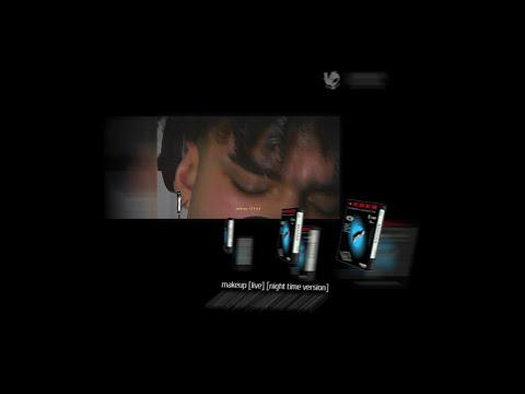 keaton dekker - makeup (live) (night time version)
