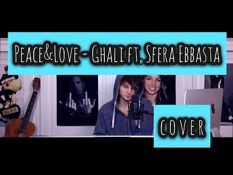 Peace&Love - Ghali ft. SferaEbbasta (cover)