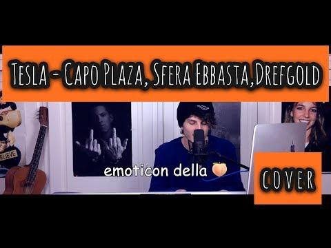Tesla - CapoPlaza, Sfera Ebbasta, Drefgold (cover) + TESTO