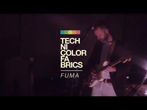 Technicolor Fabrics - Fuma (Live Session)