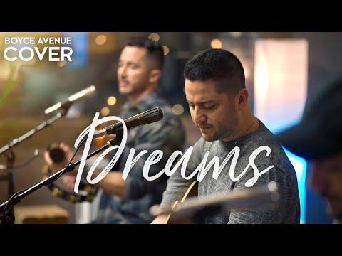 Dreams - Fleetwood Mac (Boyce Avenue acoustic cover) on Spotify & Apple