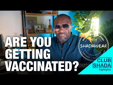 Who finds the vaccine makes a ton of money | Club Shada