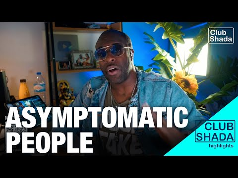 Asymptomatic people don't want to play their part | Club Shada