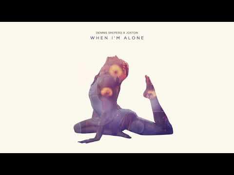 Dennis Sheperd x Jonston - When I'm Alone