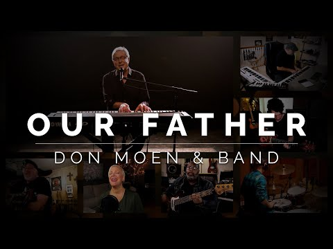 Don Moen - Our Father | Praise and Worship Songs