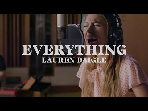 Lauren Daigle - Everything (Starstruck Sessions)