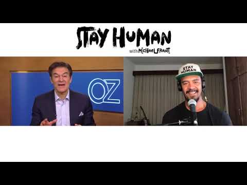Stay Human Podcast - Dr. Oz