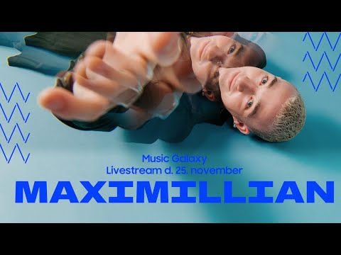 Maximillian Music Galaxy Livestream Session