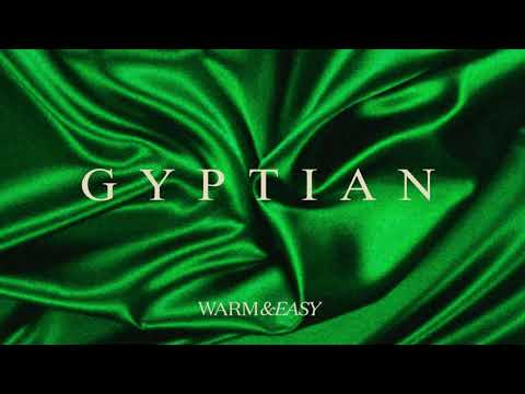 Gyptian - Warm & Easy | Official Audio
