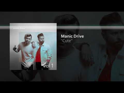Manic Drive - Cute (Audio)