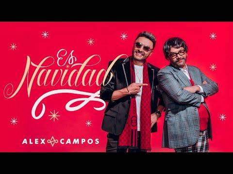 ES NAVIDAD - Alex Campos (Video Oficial) | Nueva Música de Diciembre / Navideña 2020