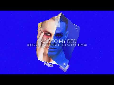 Elderbrook - Back To My Bed [Boss Doms & Achille Lauro Remix] (Official Visualiser)
