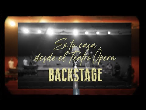 Luciano Pereyra - En tu casa desde el Teatro Ópera (Backstage)
