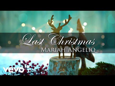 Mariah Angeliq - Last Christmas (Audio)