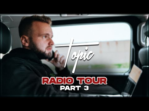 Radio Tour Vlog Part 3 | Topic