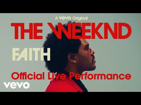 The Weeknd - Faith (Official Live Performance) | Vevo