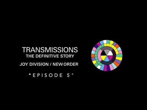 Transmissions Episode 5: New Order