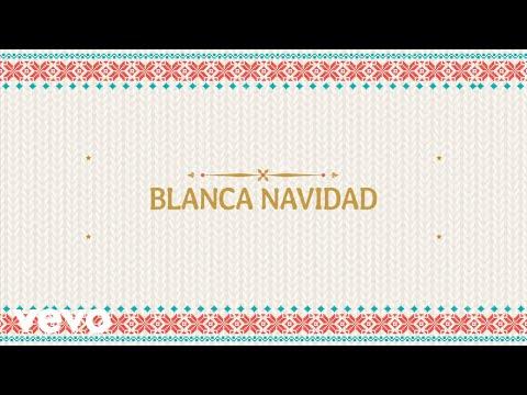 Blanca Navidad (Lyric Video)