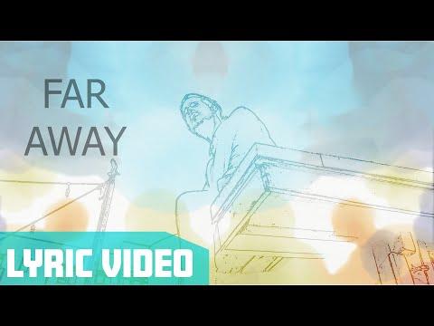 KONGOS - Far Away (Official Lyric Video)