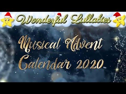 Musical Advent Calendar 2020 ♥♫♥ Enjoy Calming Christmas Lullabies ♥♫♥ Starting December 1st