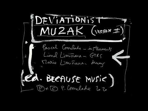 Pascal Comelade - Deviationist Muzak (version 2)