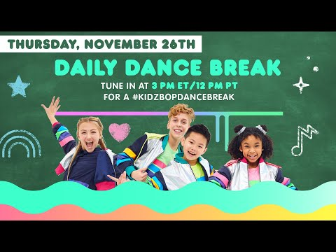 🔴 KIDZ BOP Daily Dance Break [Thursday, November 26th]