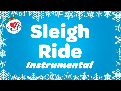 Sleigh Ride Instrumental Christmas Music with Lyrics ❄️Songs and Carols with Lyrics 2020 ⛄