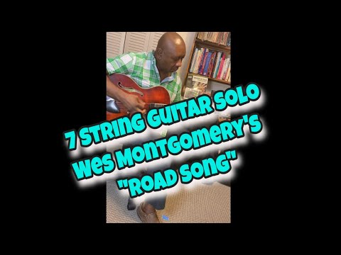 """""""Road Song"""" Wes Montgomery"""